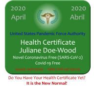 Do You Have Your Health Certificate Yet? It is the New Normal!